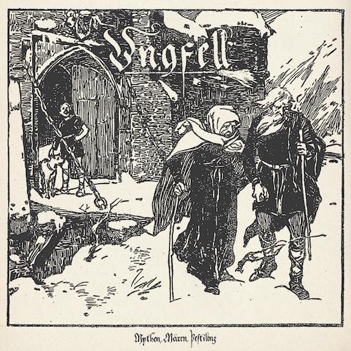 Ungfell - Mythen, Mären, Pestilenz - Cover