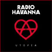 Radio Havanna - Utopia - CD-Cover