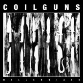 Coilguns - Millennials - CD-Cover