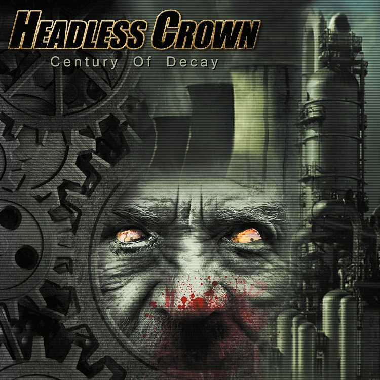 Headless Crown - Century Of Decay - Cover