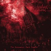 Profane Burial - The Rosewater Park Legend - CD-Cover