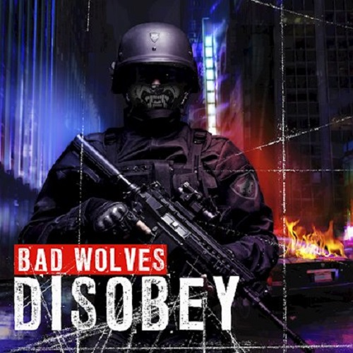 Bad Wolves - Disobey - Cover