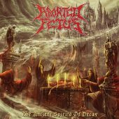 Aborted Fetus - The Ancient Spirits Of Decay - CD-Cover