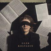 Gleb Kolyadin - Gleb Kolyadin - CD-Cover