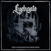 Lychgate - The Contagion In Nine Steps - CD-Cover