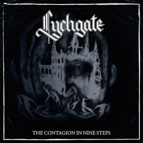 Lychgate - The Contagion In Nine Steps - Cover