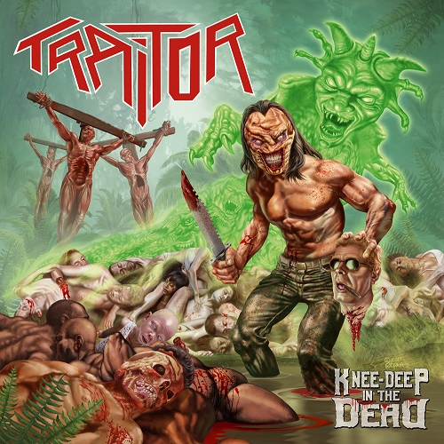Traitor - Knee-Deep In The Dead - Cover