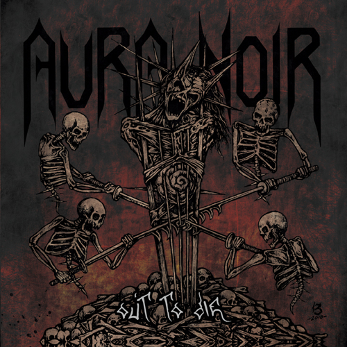 Aura Noir - Out To Die - Cover