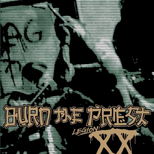 Burn The Priest - Legion: XX - Cover