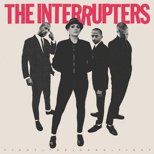 The Interrupters - Fight The Good Fight - Cover
