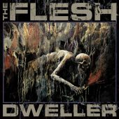 The Flesh - Dweller - CD-Cover