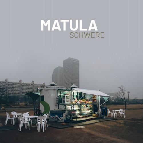 Matula - Schwere - Cover