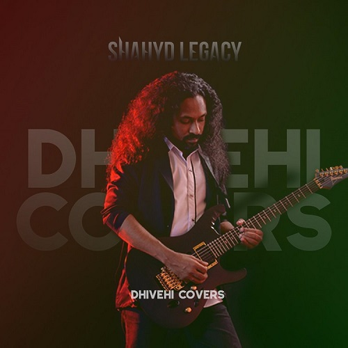 Shahyd Legacy - Dhivehi Covers Vol. 1 - Cover