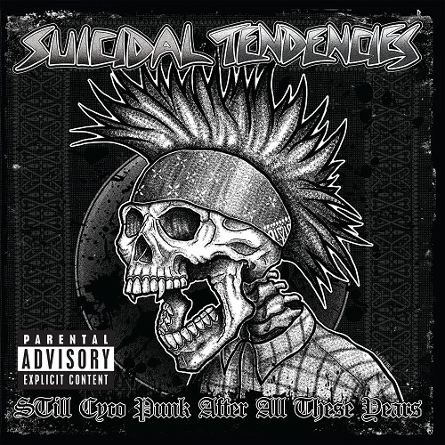 Suicidal Tendencies - STill Cyco Punk After All These Years - Cover