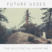 Future Usses - The Existential Haunting - CD-Cover