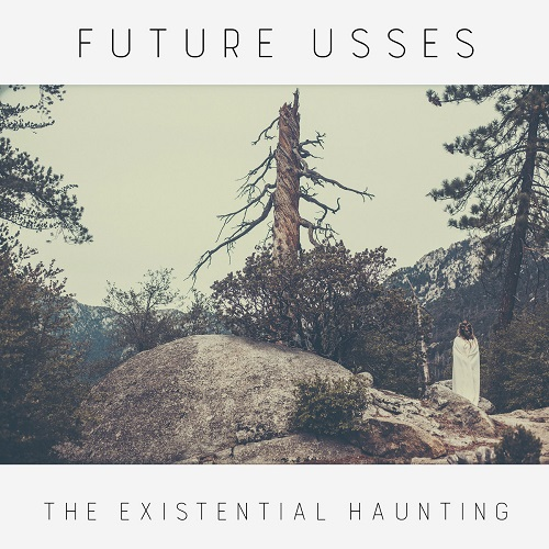 Future Usses - The Existential Haunting - Cover