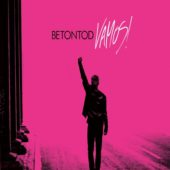 Betontod - Vamos! - CD-Cover