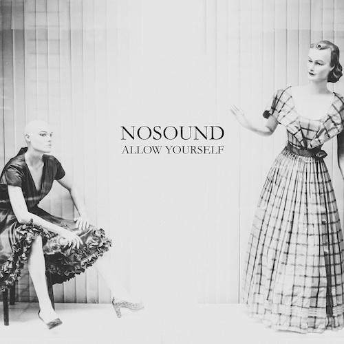 Nosound - Allow Yourself - Cover