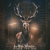 In The Woods... - Cease The Day - CD-Cover
