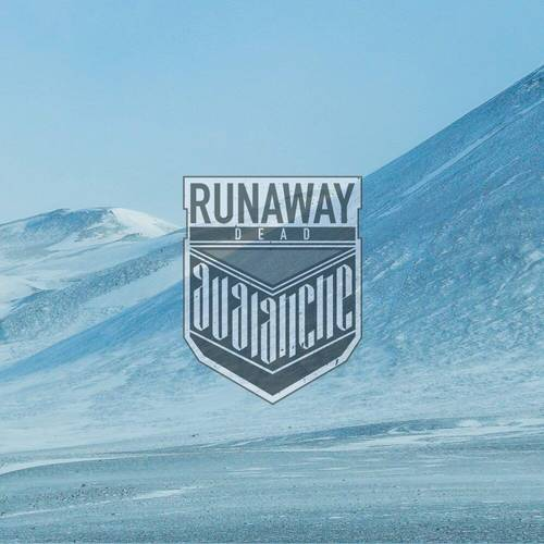 Runaway Dead - Avalanche - Cover