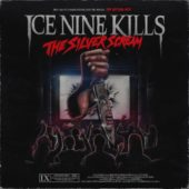 Ice Nine Kills - The Silver Scream - CD-Cover