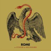 Rome - Le Ceneri Di Heliodoro - CD-Cover