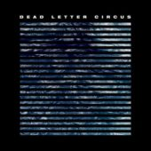 Dead Letter Circus - Dead Letter Circus - CD-Cover