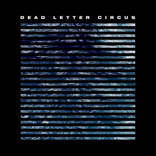Dead Letter Circus - Dead Letter Circus - Cover