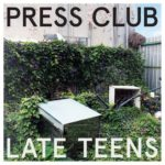 Cover - Press Club – Late Teens