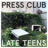 Press Club - Late Teens - CD-Cover