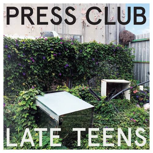 Press Club - Late Teens - Cover