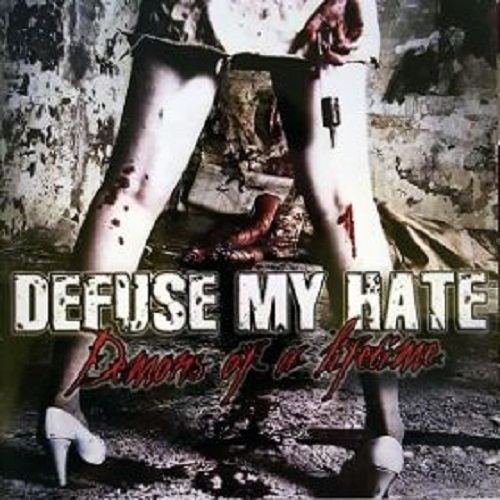Defuse My Hate - Demons Of A Lifetime - Cover