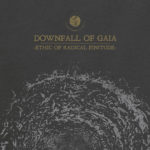 Cover - Downfall Of Gaia – Ethic Of Radical Finitude