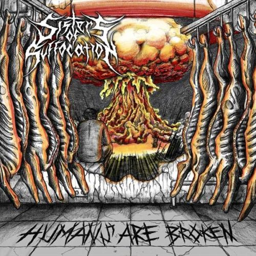 Sisters Of Suffocation - Humans Are Broken - Cover