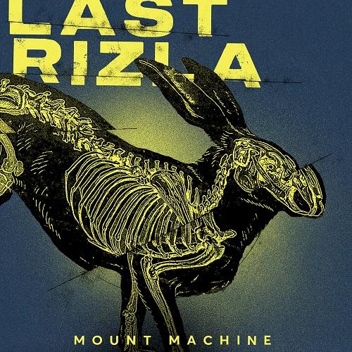 Last Rizla - Mount Machine - Cover
