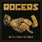 Rogers - Mittelfinger für immer - CD-Cover