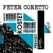 Peter Coretto - Angst kostet Freiheit - CD-Cover