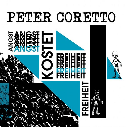 Peter Coretto - Angst kostet Freiheit - Cover