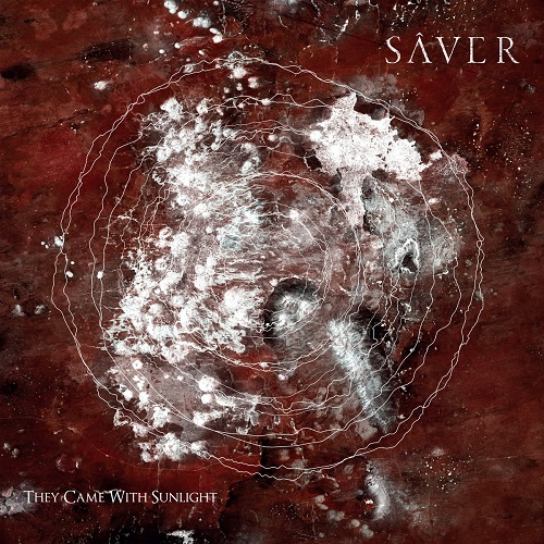 Sâver - They Came With Sunlight - Cover