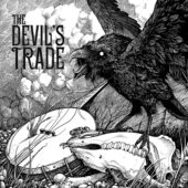 The Devil's Trade - What Happened To The Little Blind Crow? - CD-Cover