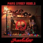 Cover - Paris Street Rebels – I Don't Wanna Die Young/Freakshow AA Side