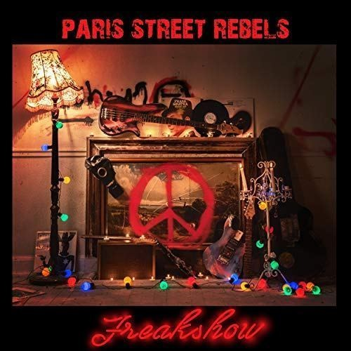 Paris Street Rebels - I Don't Wanna Die Young/Freakshow AA Side - Cover