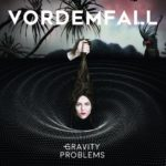 Cover - Vordemfall – Gravity Problems