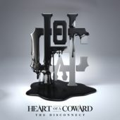 Heart Of A Coward - The Disconnect - CD-Cover