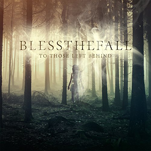 Blessthefall - To Those Left Behind - Cover