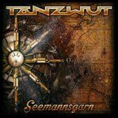 Tanzwut - Seemansgarn - CD-Cover