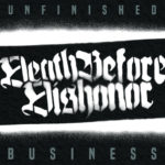 Cover - Death Before Dishonor – Unfinished Business
