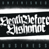 Death Before Dishonor - Unfinished Business - CD-Cover