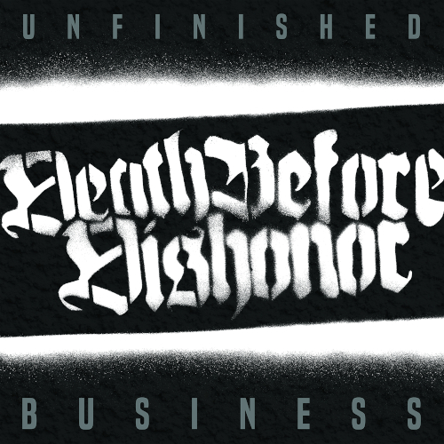 Death Before Dishonor - Unfinished Business - Cover