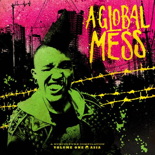 Various Artists - A Global Mess Vol. One: Asia - Cover